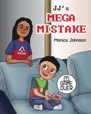 JJ's Mega Mistake