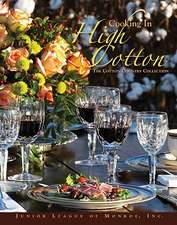 Cooking in High Cotton:  The Cotton Country Collection
