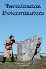 Termination Determinators