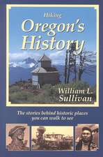 Hiking Oregon's History