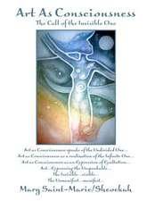 Art as Consciousness