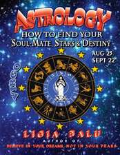 Astrology - How to Find Your Soul-Mate, Stars and Destiny - Virgo