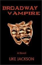 Broadway Vampire:  5th Edition