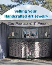 Selling Your Handcrafted Art Jewelry:  At Shows, to Stores, and Online!