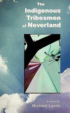 The Indigenous Tribesmen of Neverland
