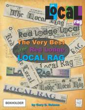 The Very Best of the Red Lodge Local Rag