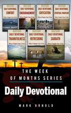 Daily Devotional the Week of Months Series
