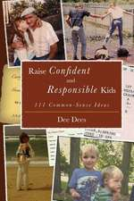 Raise Confident and Responsible Kids