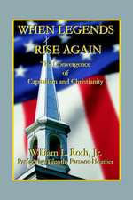 When Legends Rise Again - The Convergence of Capitalism and Christianity