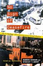 No Sign of Ceasefire:  An Anthology of Contemporary Israeli Poetry