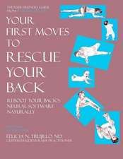 Your First Moves to Rescue Your Back