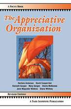 The Appreciative Organization