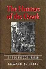 Hunters Of The Ozark