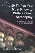 20 Things You Must Know to Write a Great Screenplay
