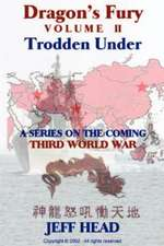 Dragon's Fury - Trodden Under (Vol. II)