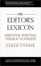 The Editor's Lexicon: Essential Writing Terms for Novelists