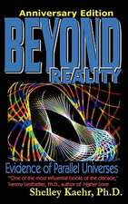 Beyond Reality:  Evidence of Parallel Universes