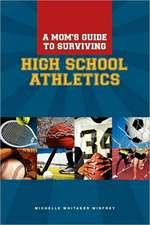 A Moms Guide to Surviving High School Athletics