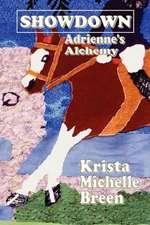 Showdown - Adrienne's Alchemy