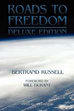 Roads to Freedom:  The Deluxe Edition