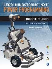 Lego (R) Mindstorms Nxt Power Programming:  Robotics in C