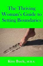 The Thriving Woman's Guide to Setting Boundaries