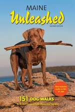 Maine Unleashed Second Edition