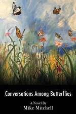 Conversations Among Butterflies