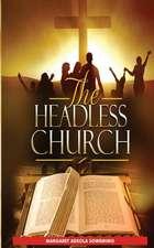 The Headless Church