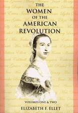 The Women of the American Revolution Volumes I and II