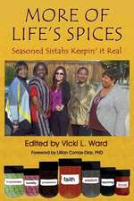 More of Life's Spices, Seasoned Sistahs Keepin' It Real