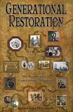 Generational Restoration