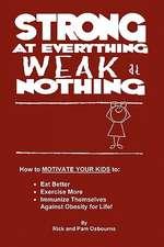 Strong at Everything, Weak at Nothing