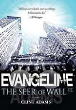 Evangeline the Seer of Wall St.:  A Storytelling Cookbook of Historic Arizona