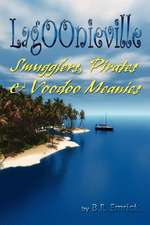 Pirates, Smugglers & Voodoo Meanies