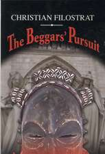 The Beggars' Pursuit