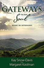 Gateways to the Soul:  Heart of Astrology
