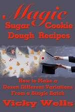 Magic Sugar Cookie Dough Recipes