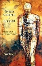 Enemy, Cripple, Beggar
