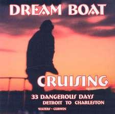Dream Boat Cruising