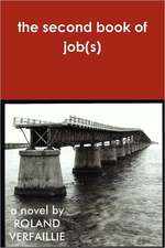 The Second Book of Job(s)