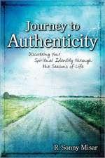 Journey to Authenticity