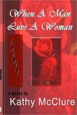 When a Man Luvs a Woman