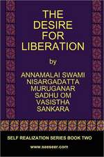 The Desire for Liberation