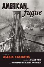 American Fugue: A Novel by Alexis Stamatis