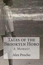 Tales of the Brookyln Hobo