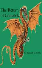 The Return of Gamalok
