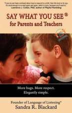 Say What You See for Parents and Teachers
