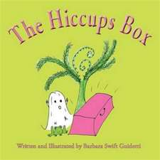 The Hiccups Box