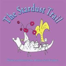 The Stardust Trail